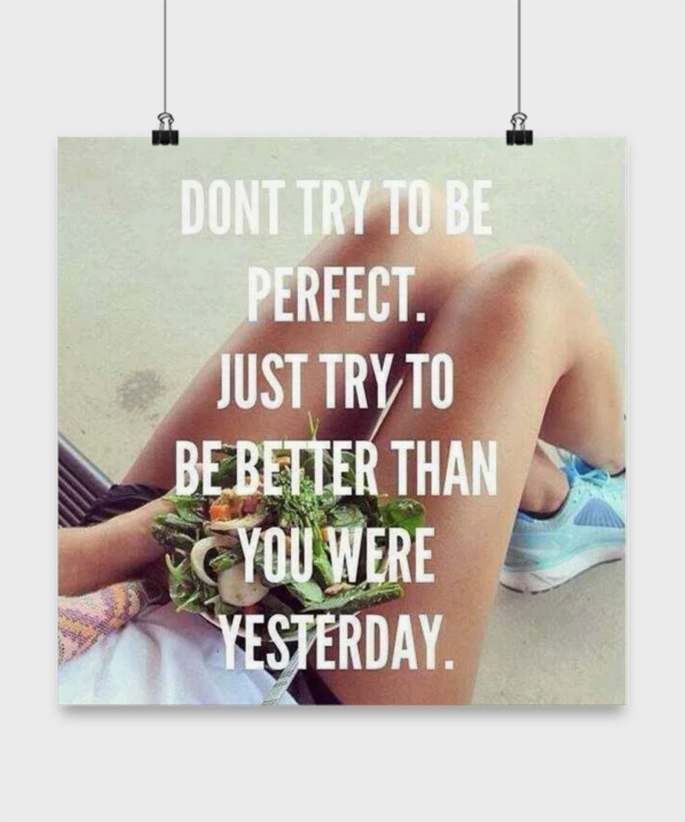 Motivation Poster - Be Better than Yesterday