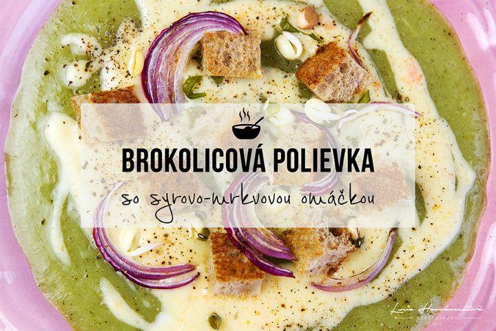 Táto brokolicová polievka ťa príjemne zahreje, dodá kopec vitamínov a energiu na chladné dni. Príprava je jednoduchá a chutí naozaj senzačne!