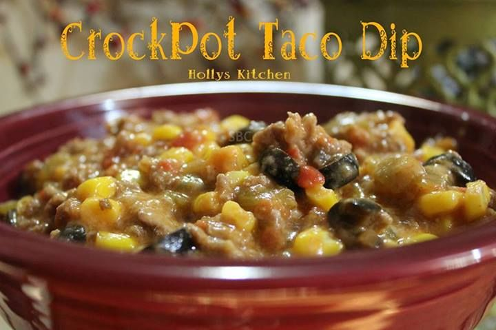 Crockpot Taco Dip 1 2 Lb Ground Beef 1 C Frozen Corn 1 2 C Chopped Onion 1 2 Csalsa 1 2 C Mild Taco Sauce 1 4oz Can Mild Gre Crock Pot Tacos Taco Dip Recipes