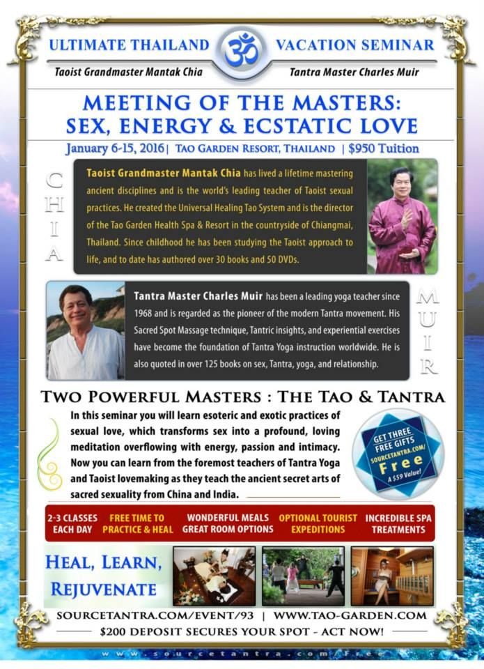 JOIN TAOIST GRANDMASTER MANTAK CHIA & TANTRA MASTER ...