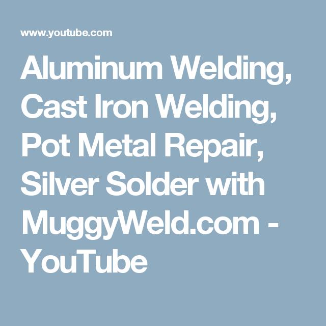 How To Fix Pot Metal Welding