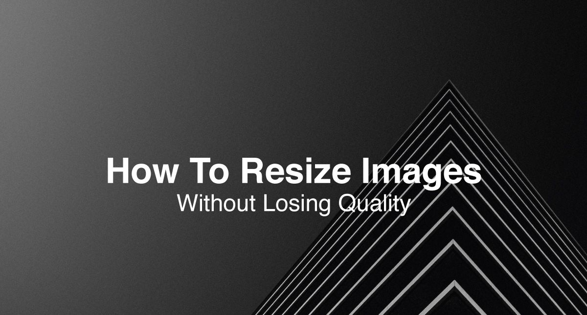 How To Resize Images And Make Images Larger Without Losing Quality Make A Website Hub In 2020 Resize Image Image Best Smart Home