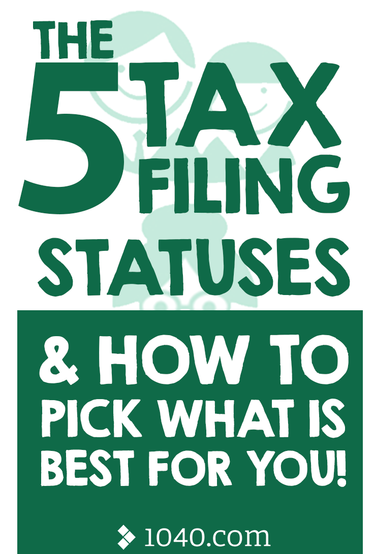 5 Filing Statuses And How To Pick One Filing Taxes Filing Taxes