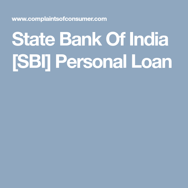 State Bank Of India Sbi Personal Loan Personal Loans Bank Of India Loan