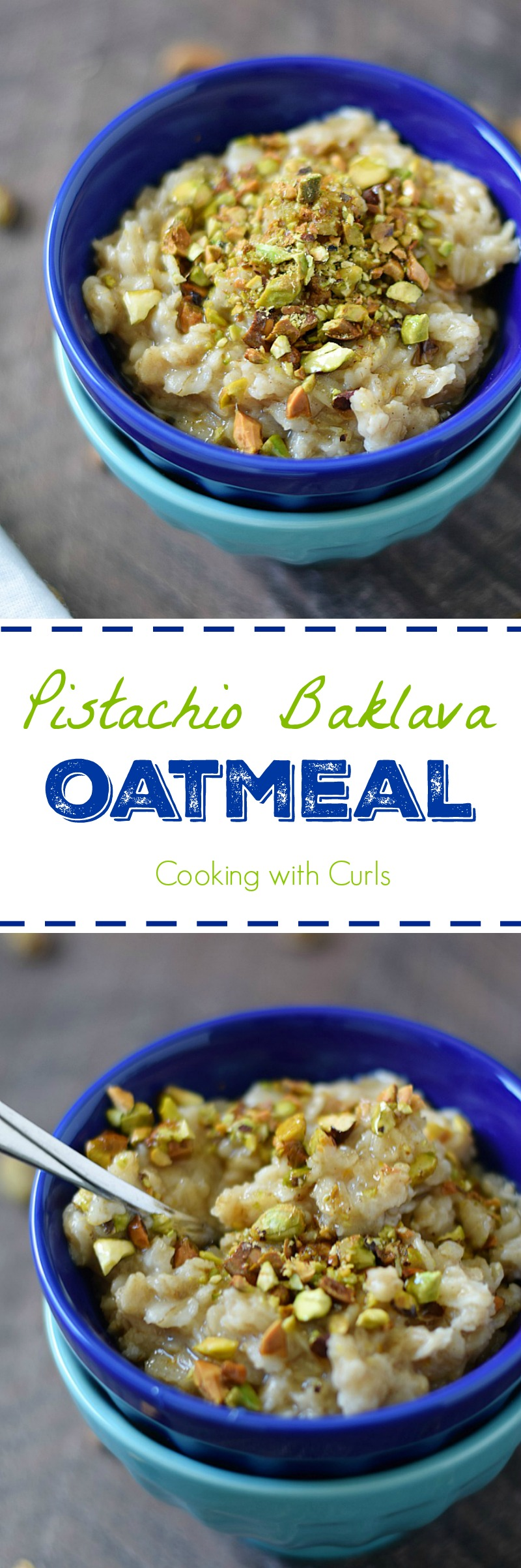 The flavors of pistachios, honey, cinnamon, and orange make this Pistachio Baklava Oatmeal and irresistible breakfast treat | cookingwithcurls.com