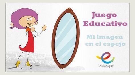 Juego Educativo Mi Imagen En El Espejo Actividades De Autoestima Autoestima Para Ninos Educacion Emocional Infantil