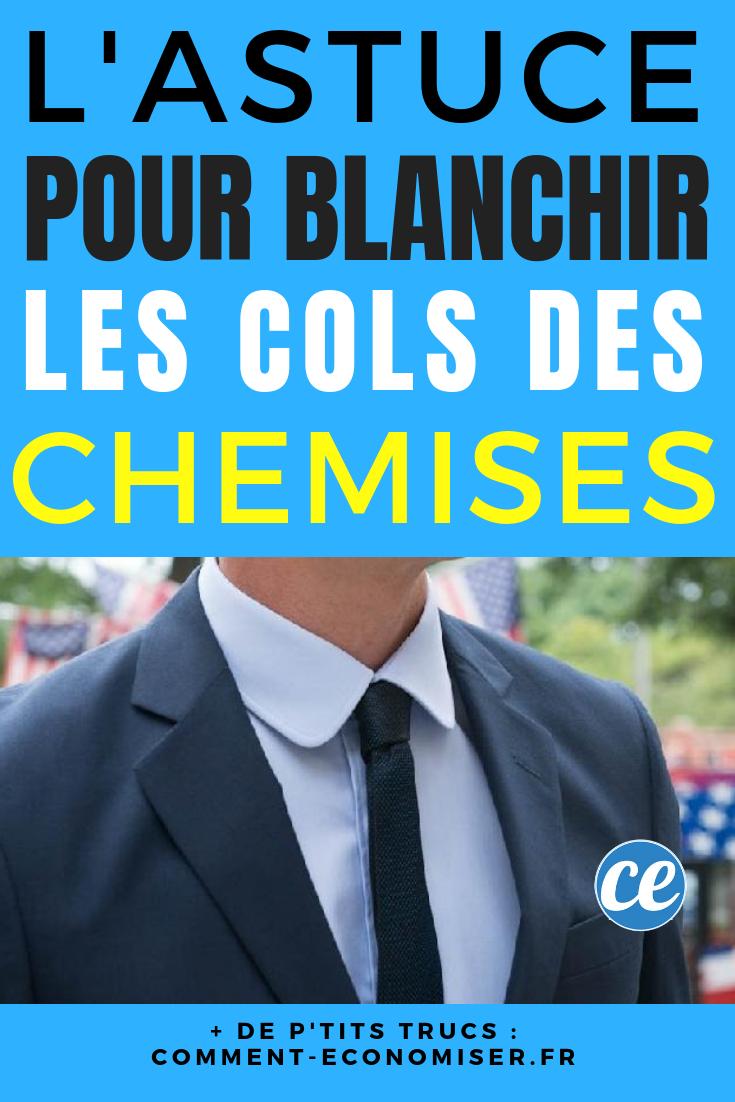 L Astuce Incroyable Pour Blanchir Un Col De Chemise Qui A Noirci Affirmations