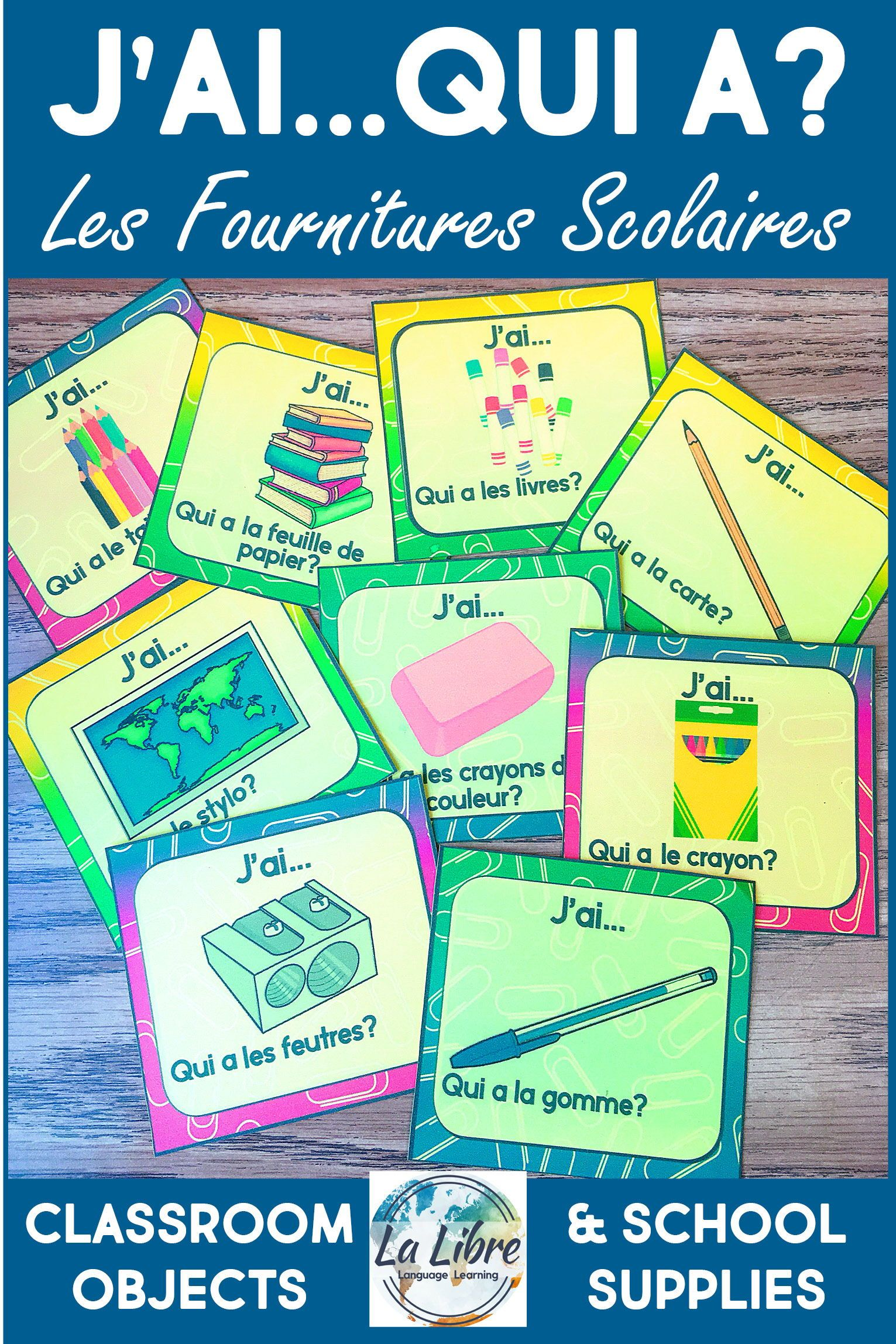 J Ai Qui A French School Supplies Vocabulary Review Game