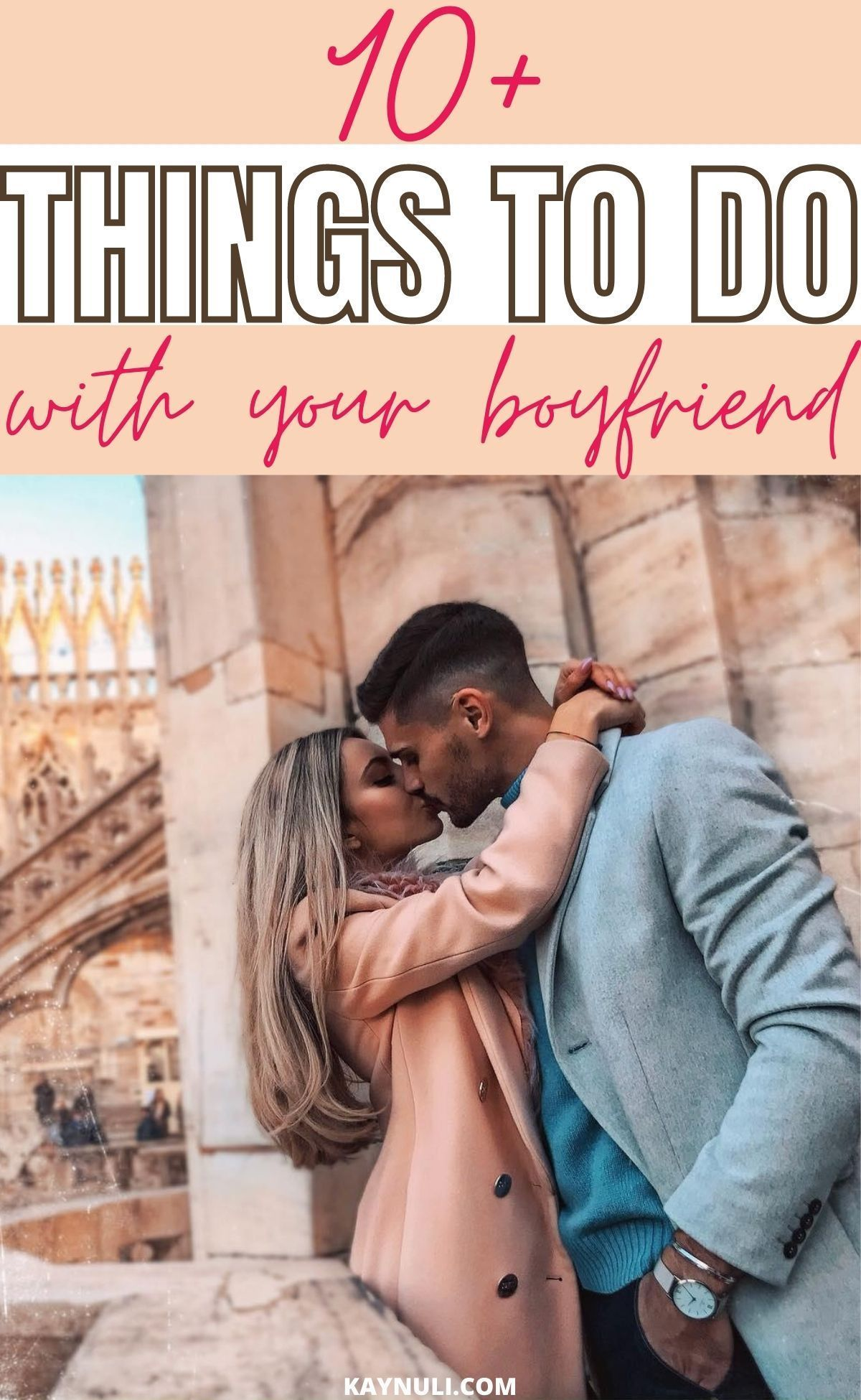 Things to Do with Your Boyfriend While We're At Home   KAYNULI ...