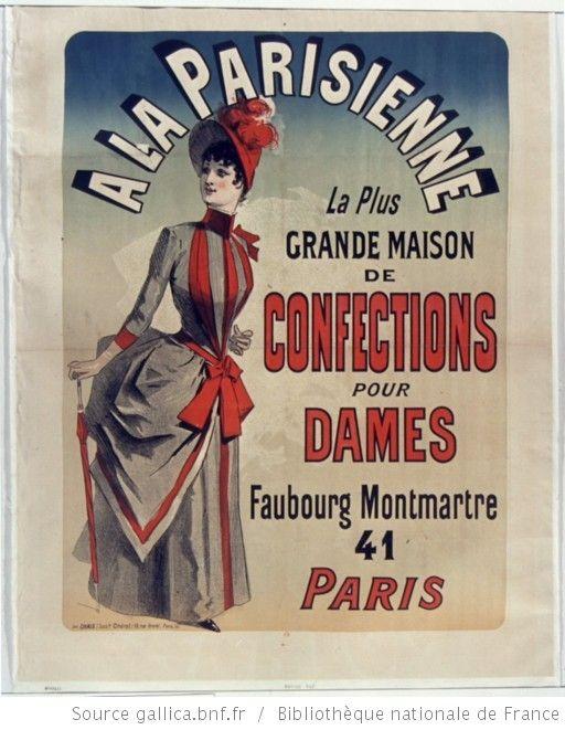 A la Parisienne la plus grande maison de confections pour dames... : [affiche] / [Jules Chéret] - 1