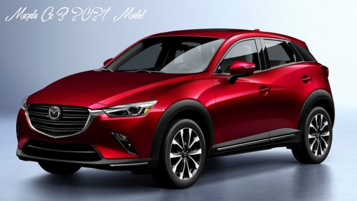 Mazda Cx 3 2021 Model Interior In 2020 Mazda Suv Mazda 3 Hatchback Mazda