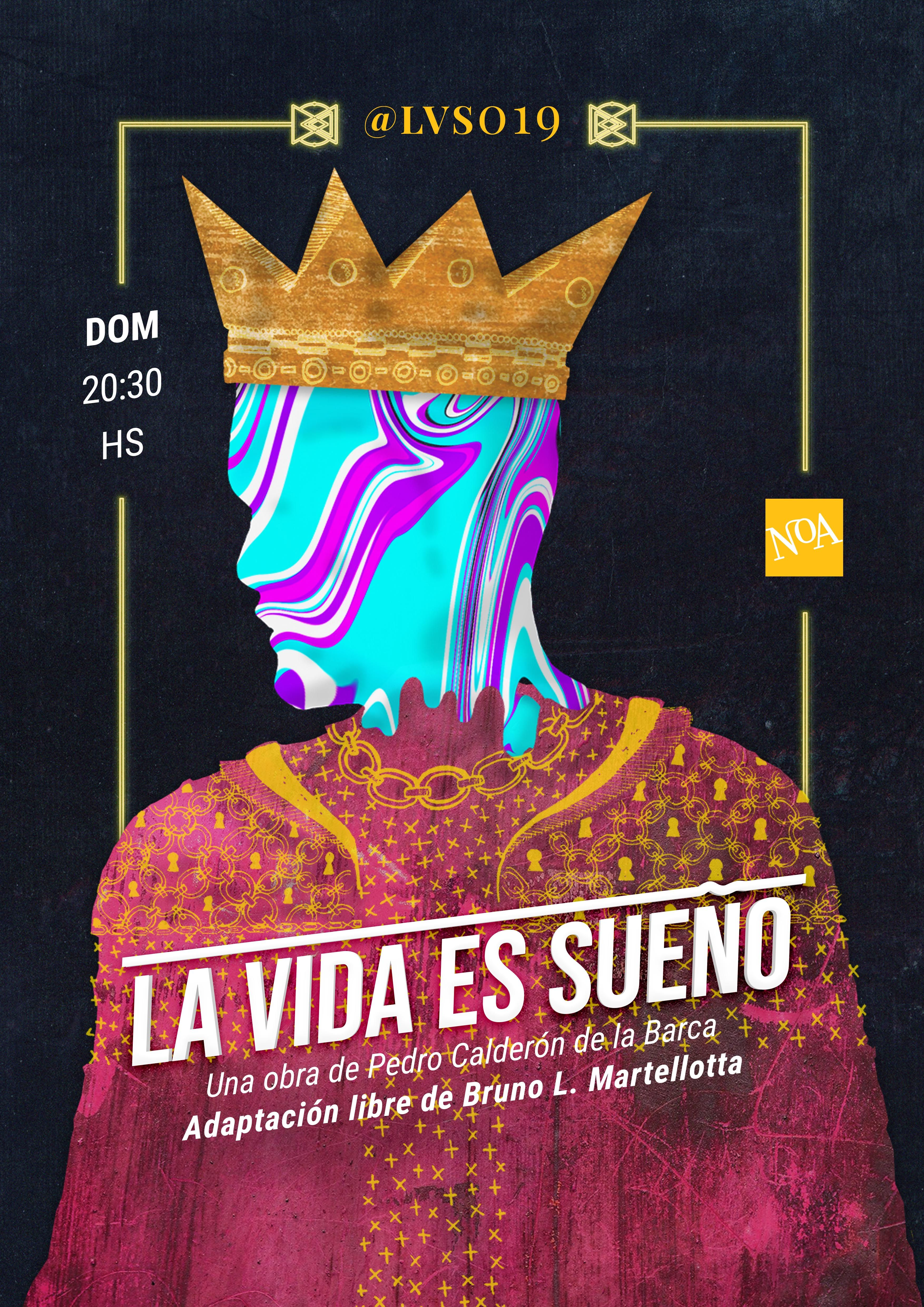La Vida Es Sueno Poster Graphic Graphic Design Theatrical