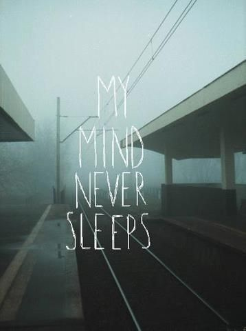 Mi mente nunca duerme