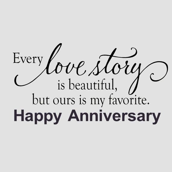 Our Love Story Is My Favorite Happy Anniversary Anniversary Quotes