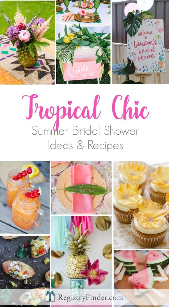 tropical chic summer bridal shower theme ideas and recipes from registryfindercom