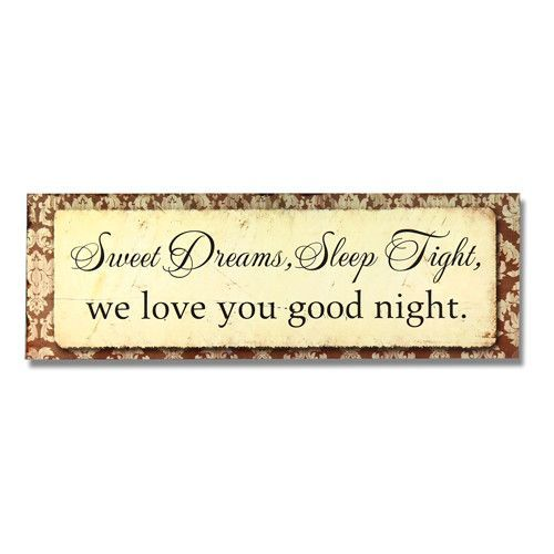Sweet Dreams Sleep Tight We Love You Goodnight Wall Décor | Products ...