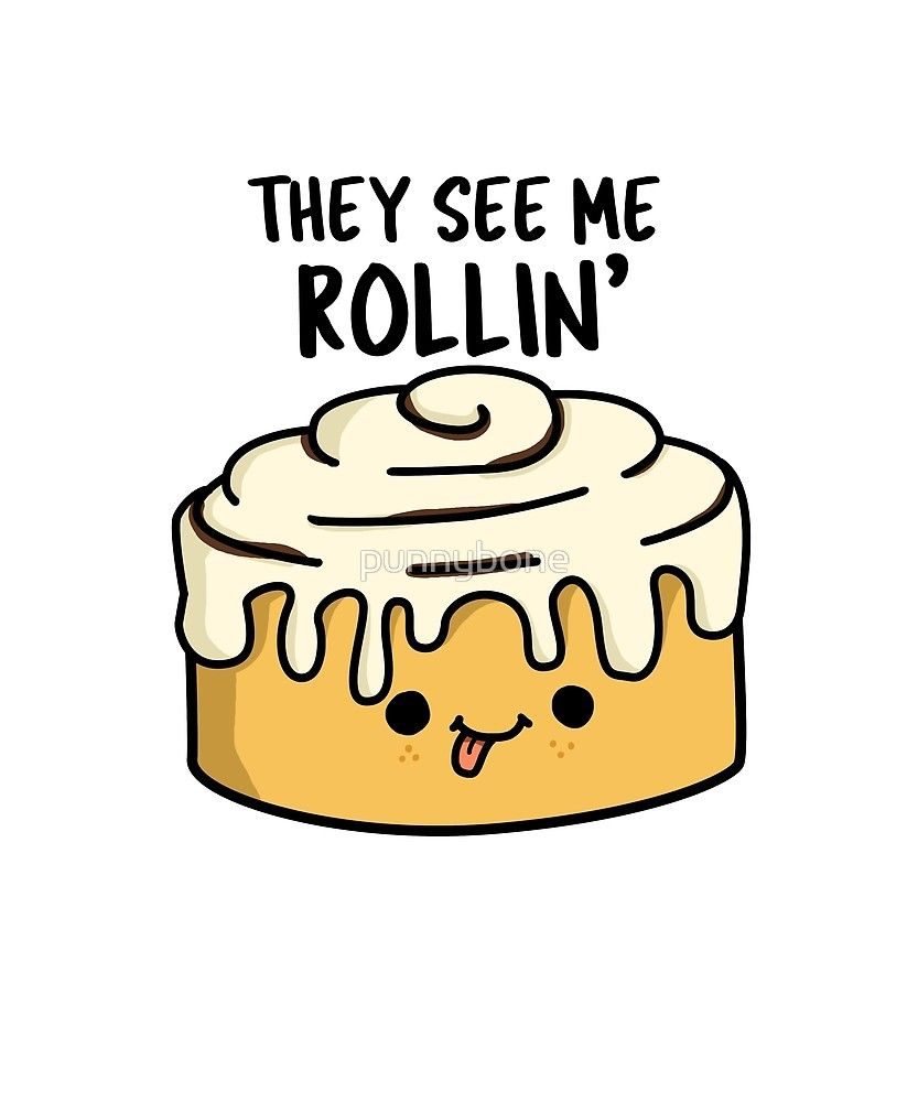 Latest Funny Puns 'They See Me Rollin' Food Pun' by punnybone They See Me Rollin' Food Pun by punnybone 1