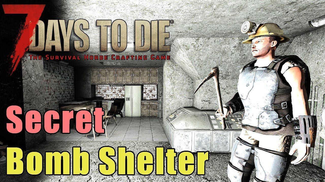 7 Days To Die Secret Underground Bomb Shelter Hidden Fallout