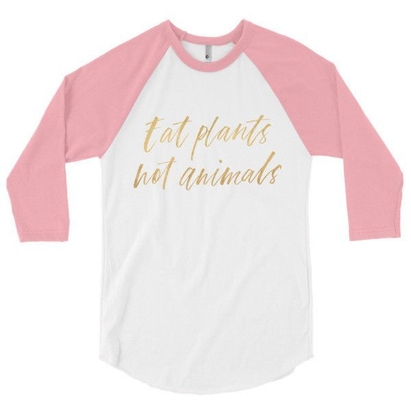 Eat Plants Not Animals Baseball Tee in gold