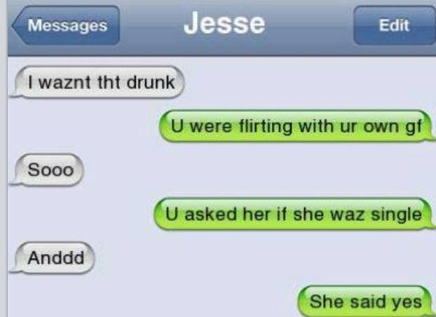 Lol. Drunk Texts