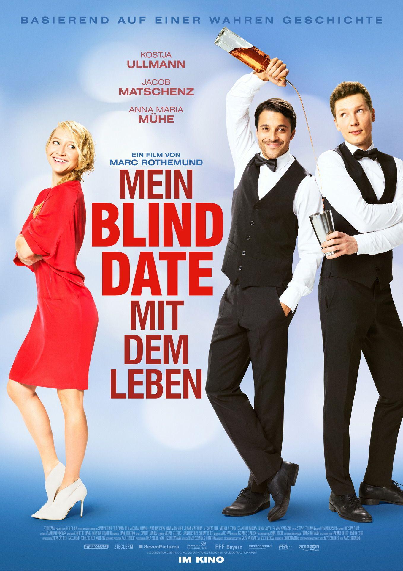Mein Blind Date Mit Dem Leben Filmposter Mit Kostja Ullmannjacob Matschenz And Anna Maria Muehe Http Ift Tt 2mbuthn Kostja Ullmann Filme Filme Stream