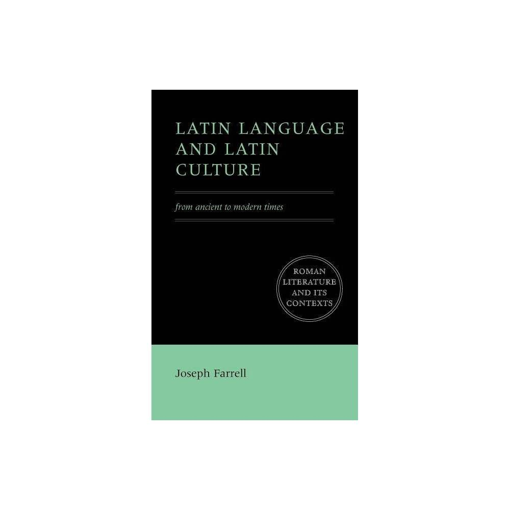 Latin Language and Latin Culture - (Roman Literature and ...