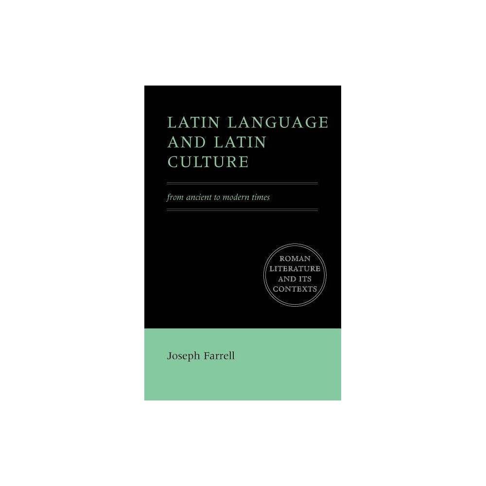 Latin Language and Latin Culture - (Roman Literature and ...