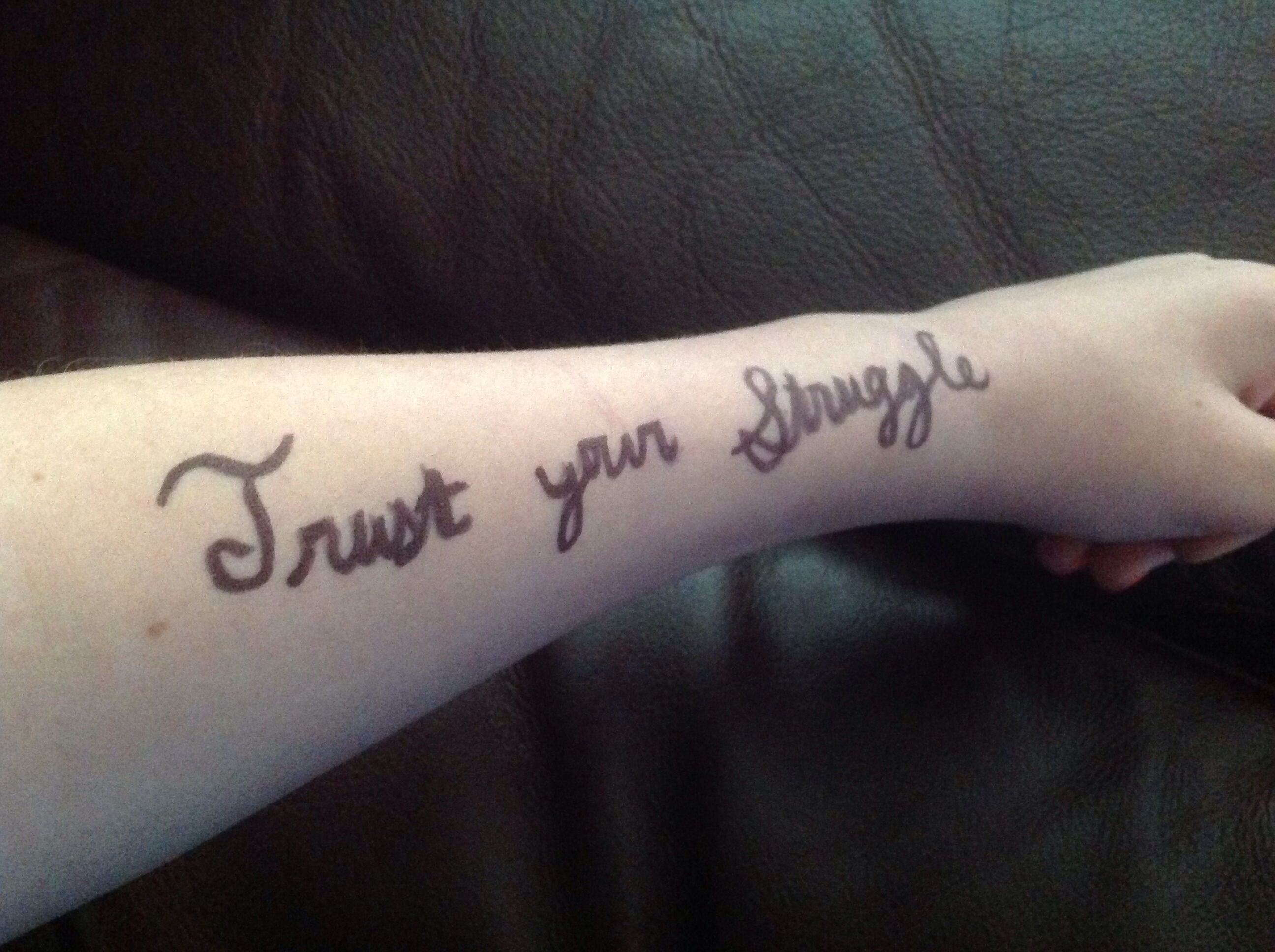 Iggy Azalea Has A Tattoo Like This I Wrote It On My Arm I Find It Very Moving She Is My Role Model And I Love Her Trus Tattoo Quotes Tattoos