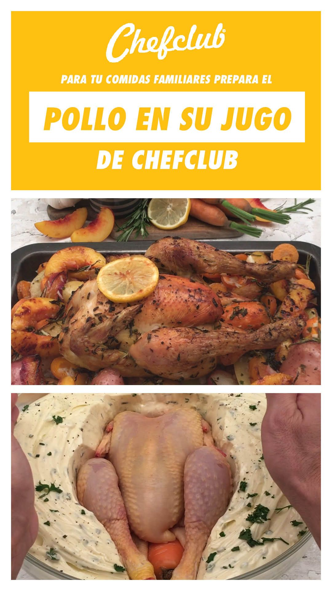 Receta Pollo En Su Jugo En Chefclub Original Receta Pollo Recetas De Comida Fáciles Comida