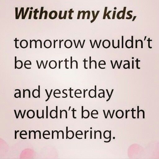 I Love My Kids Quotes Awesome Kids Love Quotes Together With As The ...