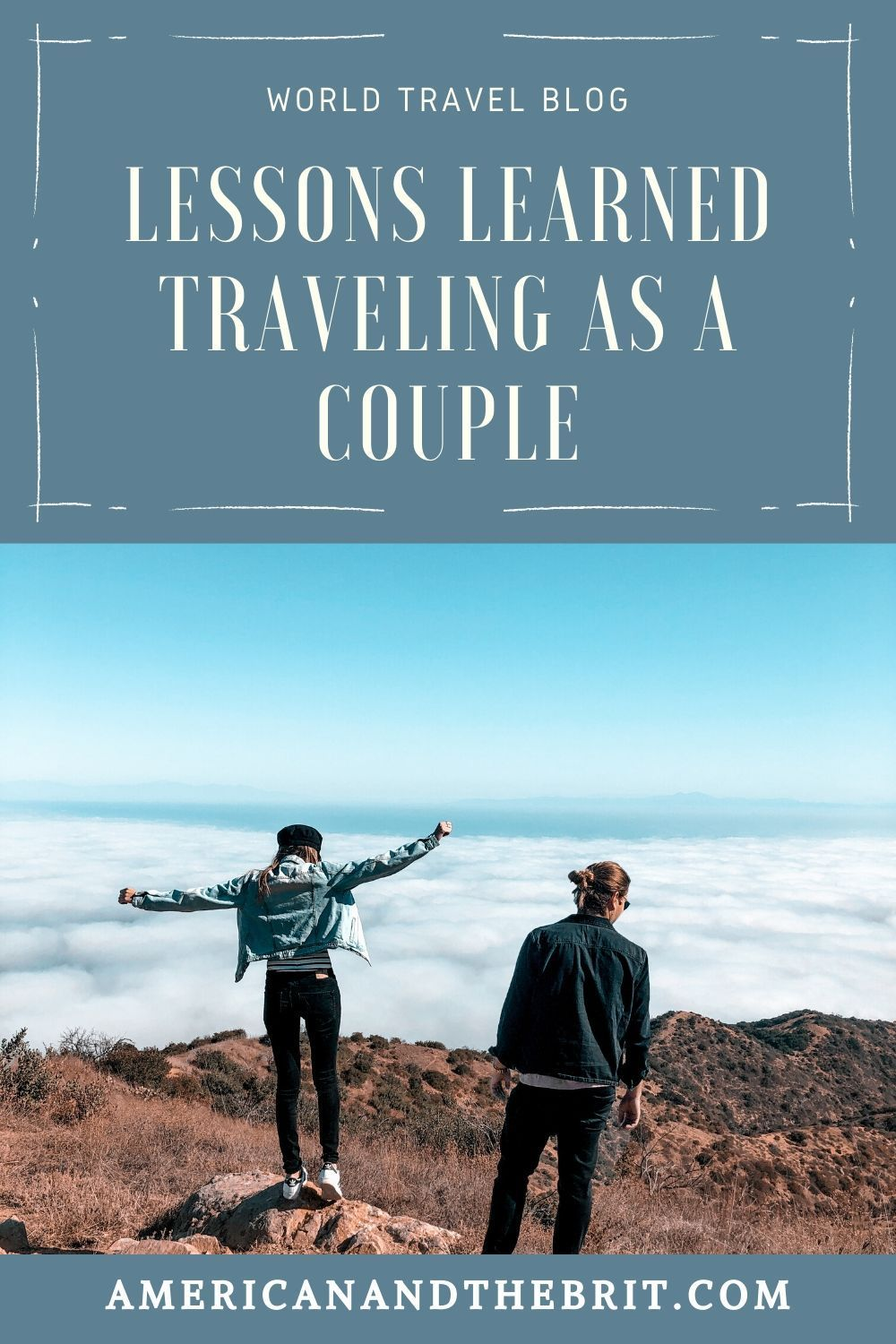 , 1 Year Backpacking with My Boyfriend – Lessons Learned Traveling As A Couple, Travel Couple, Travel Couple