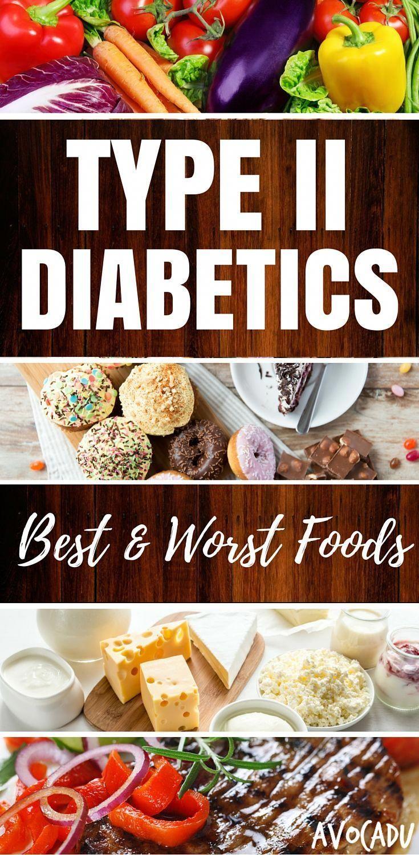 Type II Diabetics - Best and Worst Foods #diabetesmenu