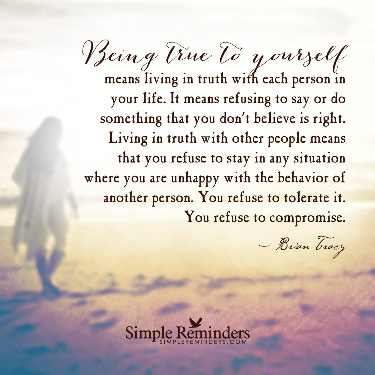 """SimpleReminders.org — """"Being true to yourself means living in truth with..."""