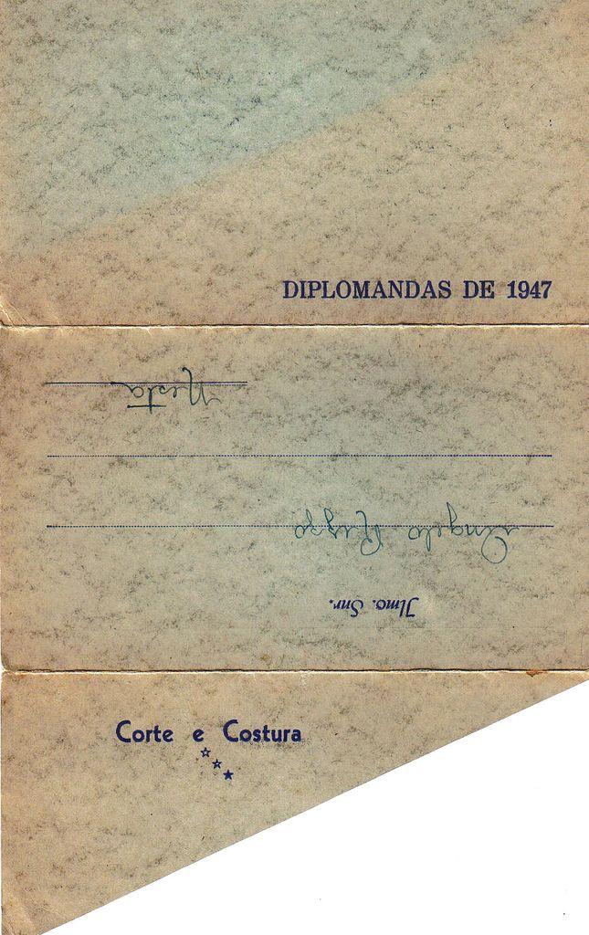 https://flic.kr/p/KEKSL | Convite Corte e Costura 1947/ Parte externa  / Cortesia Leda Aparecida Rizzo Coelho | Convite de formatura da Turma de Corte e COstura de 1947 A foto dessa formatura também faz parte do acervo deste Museu
