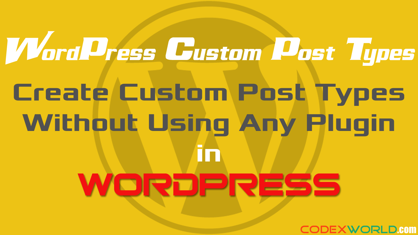 How to Create Custom Post Types in WordPress without using Plugin | CMS