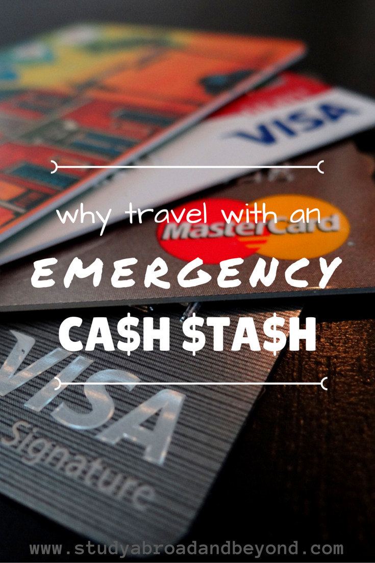 Why Travel With An Emergency Cash Stash Study Abroad Travel