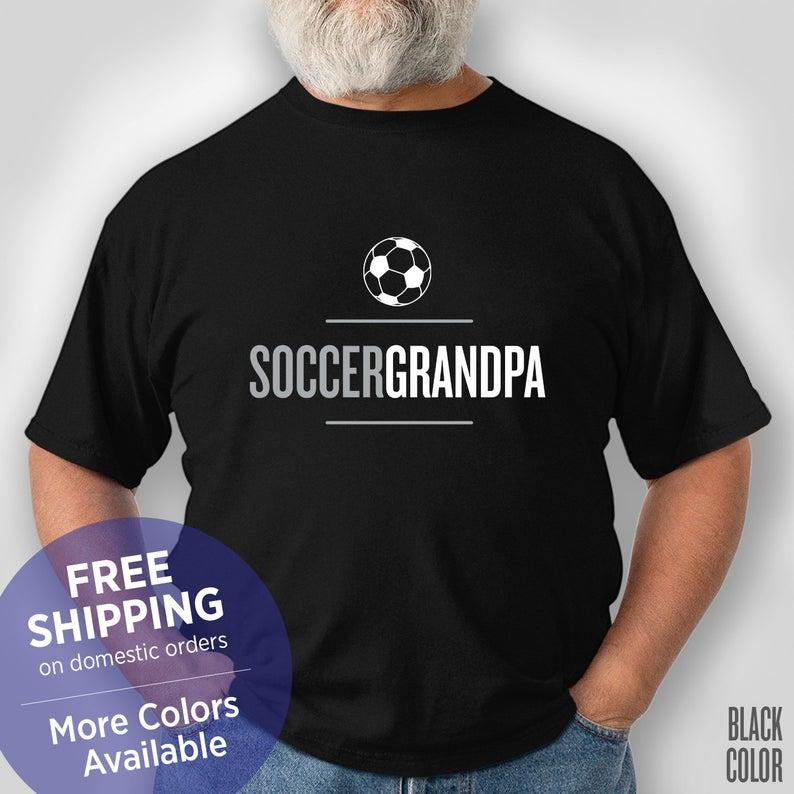 Soccer Grandpa - Funny Shirt - Grandpa Birthday Gift - Grandpa Christmas Gift - Retirement
