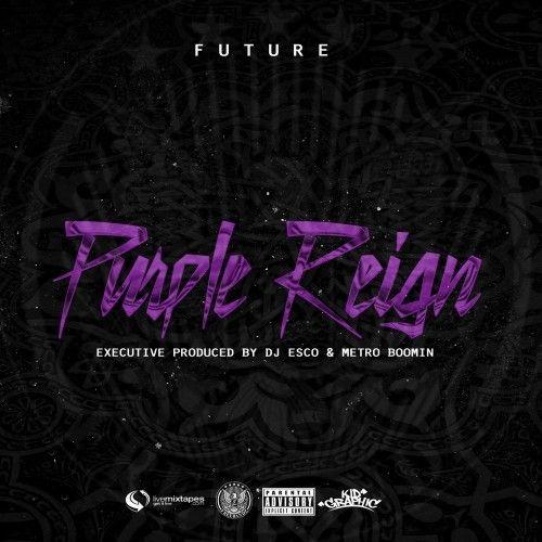 Future - Purple Reign Mixtape Zip Download Mixtape Zip Download