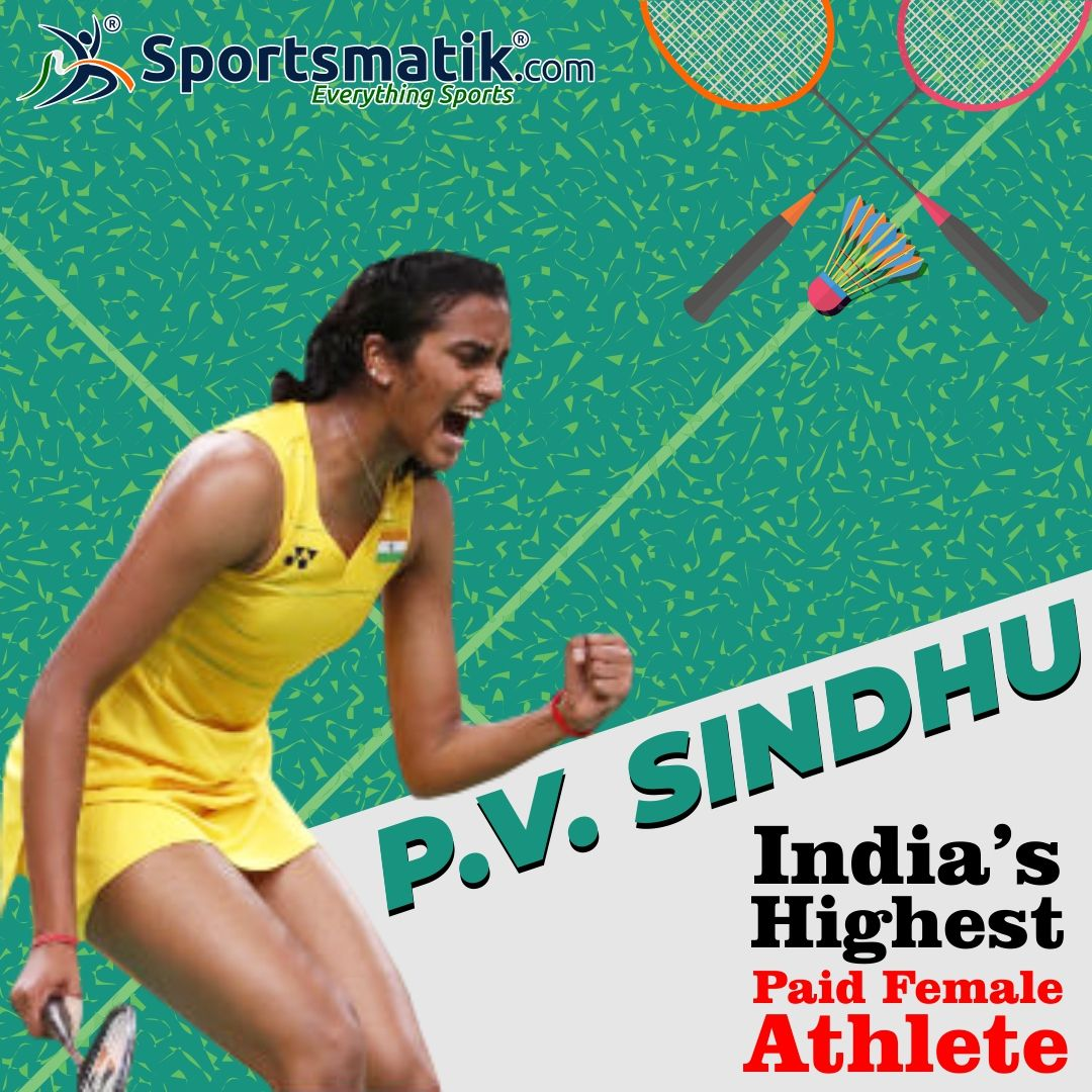 Indian Badminton Ace P V Sindhu Spotted The Seventh Rank In Forbes List Of The Highest Paid Female Athletes With An Ann P V Sindhu Female Athletes Sports Stars