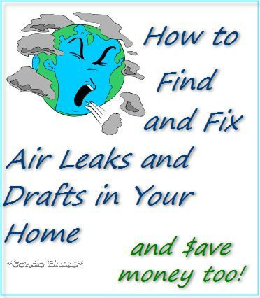 Save Money Find And Fix Air Leaks And Drafts Heating Air
