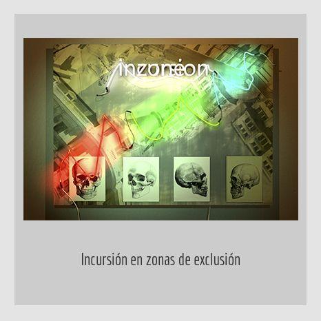 INCURSIÓN EN ZONAS DE EXCLUSIÓN.  YENY CASANUEVA Y ALEJANDRO GONZÁLEZ. PROYECTO PROCESUAL ART.