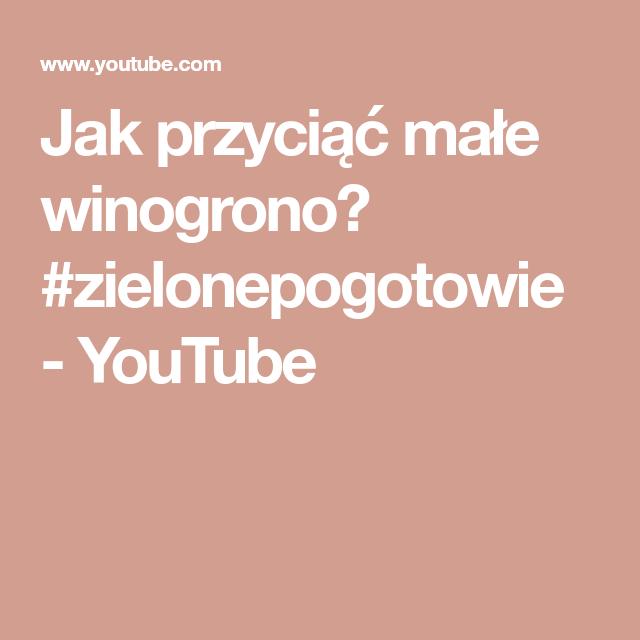 Jak Przyciac Male Winogrono Zielonepogotowie Youtube Lockscreen Lockscreen Screenshot