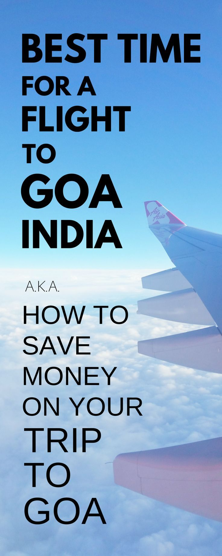 How to find the cheapest time to fly to Goa Cheap
