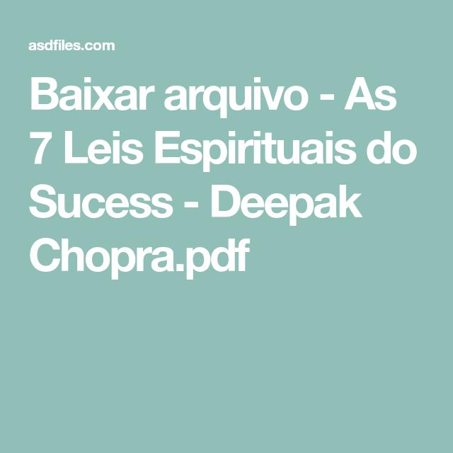 SUCESSO ESPIRITUAIS CHOPRA DO DEEPAK LEIS BAIXAR LIVRO AS SETE