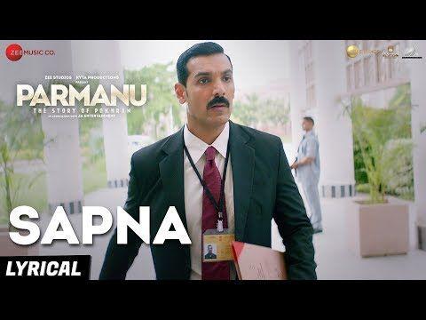 Sapna Arijit Singh Song Download Djbaap Com Parmanu Song