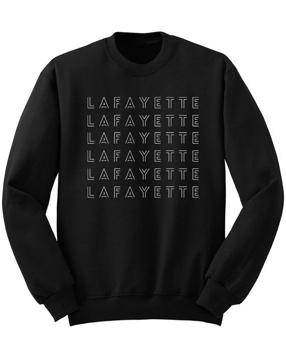d6a6bab89 Lafayette Sweatshirt, Hamilton Shirt, Alexander Hamilton Gift Musical  Broadway…
