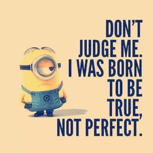 No One Is Perfectthis Is So Cute And I Am Not Perfect Quotes