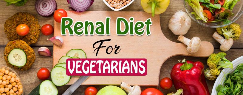 Best Renal Diet Plan For Vegetarians Vegan Foods Renal Diet Renal Recipes Vegetarian Diet Plan