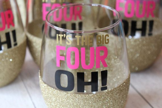 40th Birthday Gift For Her Big Four Oh Wine Glass