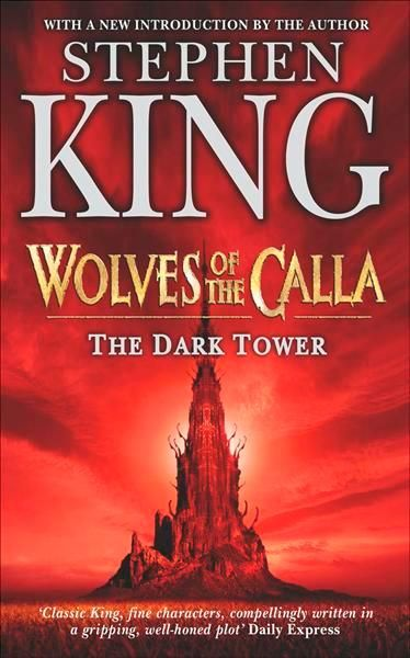 The Dark Tower Book V Wolves Of The Calla The Dark Tower